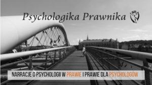 Adwokat o prawie w psychologii i psychologii dla prawników